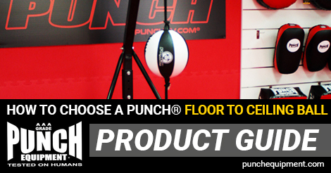 How to choose a Punch® Floor to Ceiling Ball