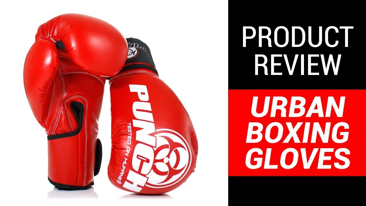 Urban Boxing Gloves – Product Review